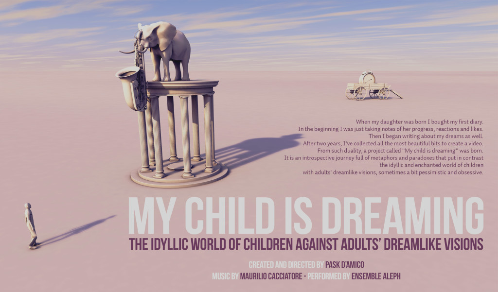 My Child is Dreaming The idyllic world of children against adults' dreamlike visions
